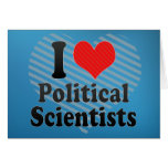I Love Political Scientists Card