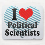 I Love Political Scientists Mouse Pad