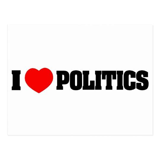 I Love Politics Postcard