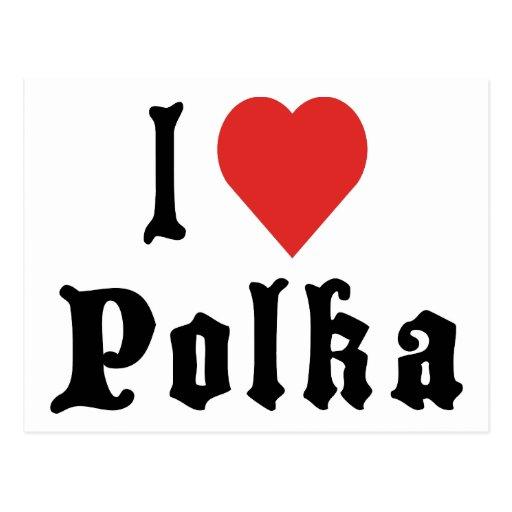I Love Polka Postcards