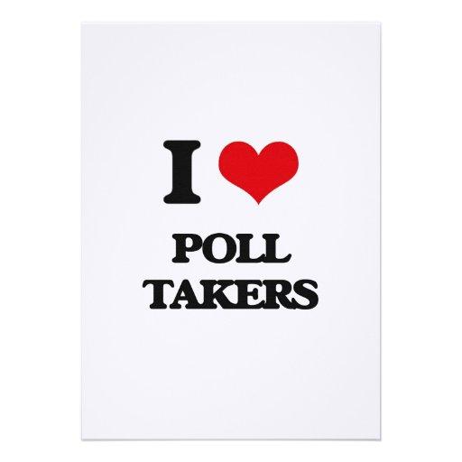 I love Poll Takers Invitation