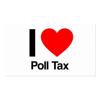i love poll tax business cards