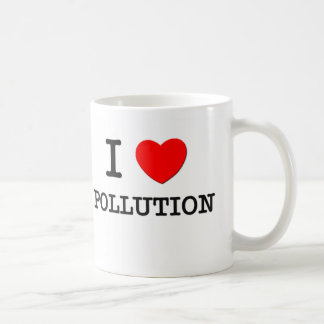 I Love Pollution Mugs