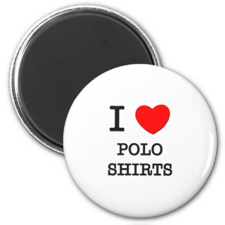I Love Polo Shirts 2 Inch Round Magnet