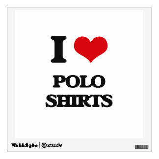 I Love Polo Shirts Room Decals