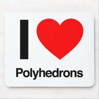 i love polyhedrons mouse pad