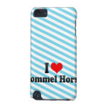 I love Pommel Horse iPod Touch (5th Generation) Cases