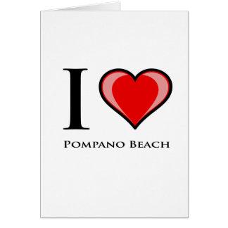 I Love Pompano Beach Greeting Cards