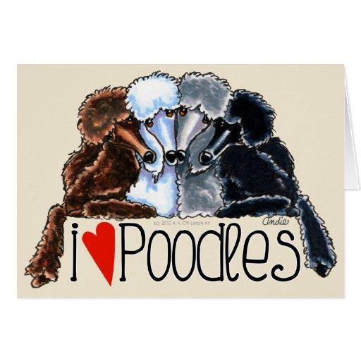 I Love Poodles Greeting Cards