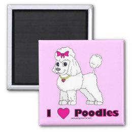I Love Poodles! Magnet