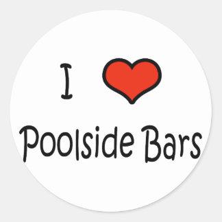 I Love Poolside Bars Classic Round Sticker