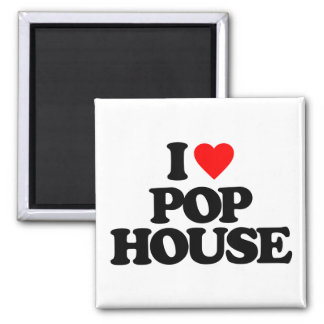 I LOVE POP HOUSE 2 INCH SQUARE MAGNET