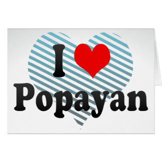 I Love Popayan, Colombia Greeting Card