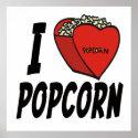 I Love Popcorn Poster print