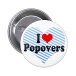 I Love Popovers Button
