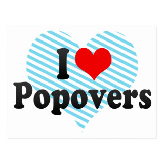 I Love Popovers Post Cards