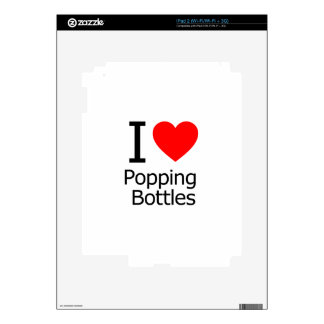 I Love Popping Bottles Decals For The iPad 2