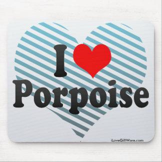 I Love Porpoise Mouse Pad