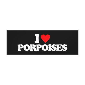 I LOVE PORPOISES CANVAS PRINTS