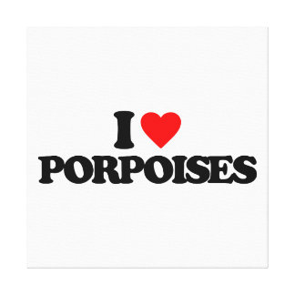 I LOVE PORPOISES GALLERY WRAPPED CANVAS