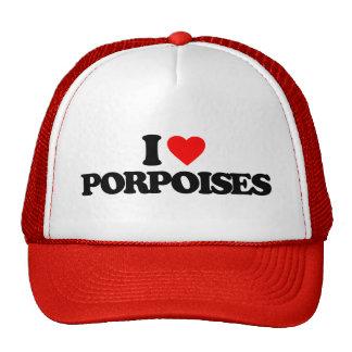 I LOVE PORPOISES HATS