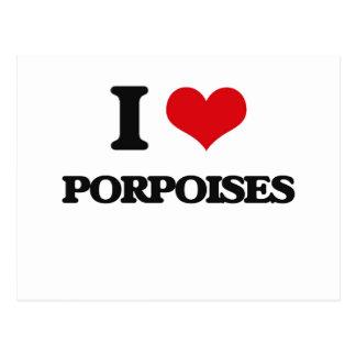 I love Porpoises Post Cards