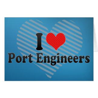 I Love Port Engineers Greeting Card