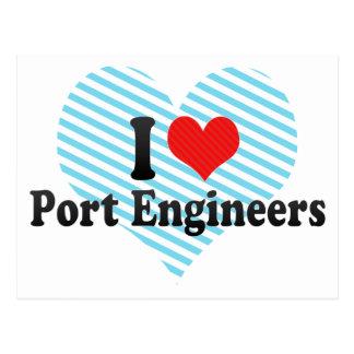 I Love Port Engineers Post Card