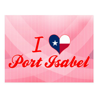 I Love Port Isabel, Texas Postcard