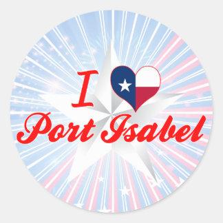 I Love Port Isabel Texas Round Stickers