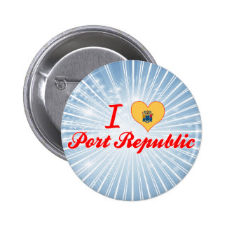 I Love Port Republic New Jersey Buttons