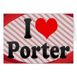 I love Porter Card