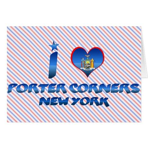 I love Porter Corners, New York Cards