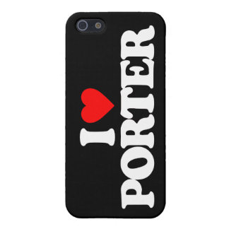 I LOVE PORTER CASE FOR iPhone 5