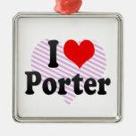 I love Porter Ornaments