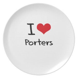 I love Porters Party Plates