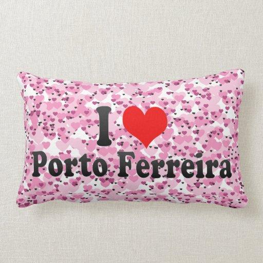 I Love Porto Ferreira, Brazil Throw Pillows