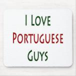 I Love Portuguese Guys Mousepad
