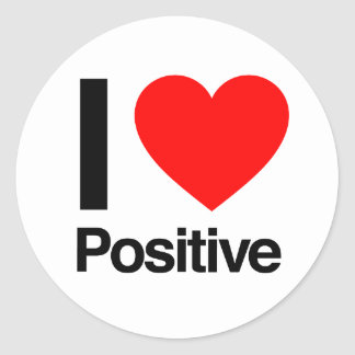 i love positive round stickers