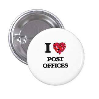 I love Post Offices 1 Inch Round Button