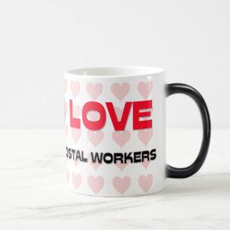 I LOVE POSTAL WORKERS MAGIC MUG