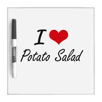 I Love Potato Salad artistic design Dry Erase Whiteboards