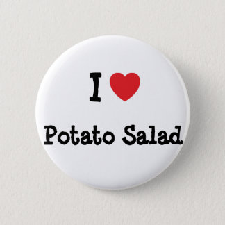 I love Potato Salad heart T-Shirt Pinback Button