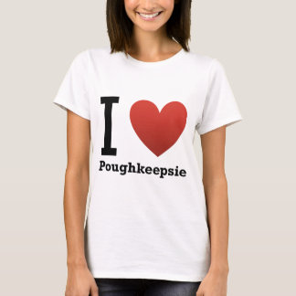 I Love Poughkeepsie T-Shirt