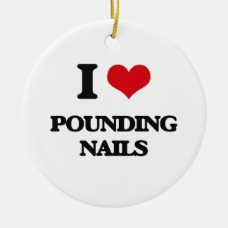 I love Pounding Nails Double-Sided Ceramic Round Christmas Ornament