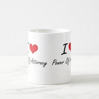 I Love Power Of Attorney Coffee Mug