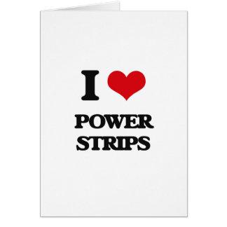 I love Power Strips Greeting Card