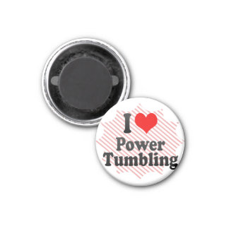 I love Power Tumbling 1 Inch Round Magnet