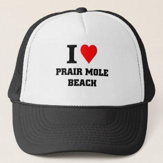 I love Prair Mole Beach Trucker Hat