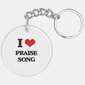 I Love PRAISE SONG Acrylic Key Chains